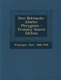 Drei Bektaschi-klöster Phrygiens