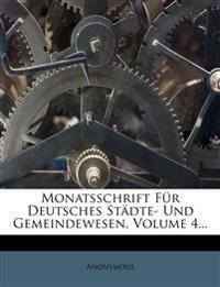 Monatsschrift Für Deutsches Städte- Und Gemeindewesen, Volume 4...
