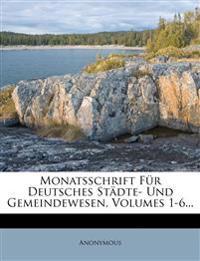 Monatsschrift für Deutsches Städte- und Gemeindewesen, Band V.a.