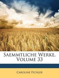 Saemmtliche Werke Von Caroline Dichler.