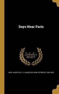 DAYS NEAR PARIS