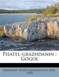 Pisatel-grazhdanin : Gogol