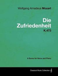 Wolfgang Amadeus Mozart - Die Zufriedenheit - K.473 - A Score for Voice and Piano