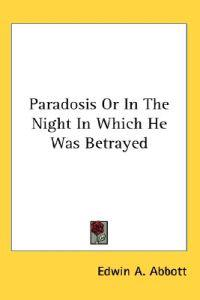 Paradosis or in the Night in Which He Was Betrayed