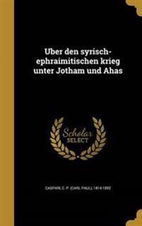 GER-U BER DEN SYRISCH-EPHRAIMI