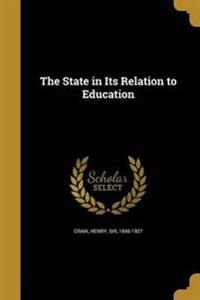 STATE IN ITS RELATION TO EDUCA