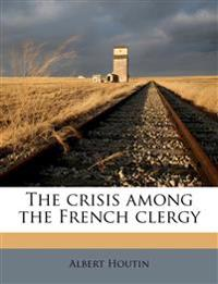 The crisis among the French clergy