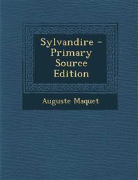 Sylvandire - Primary Source Edition