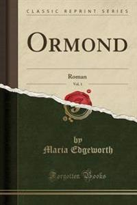 Ormond, Vol. 1