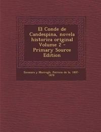 El Conde de Candespina, novela historica original Volume 2
