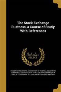 STOCK EXCHANGE BUSINESS A COUR