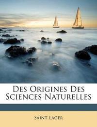 Des Origines Des Sciences Naturelles