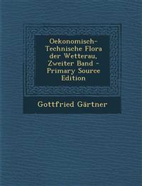 Oekonomisch-Technische Flora der Wetterau, Zweiter Band