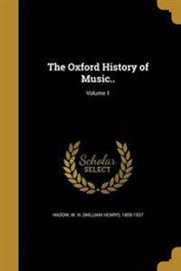 OXFORD HIST OF MUSIC V01
