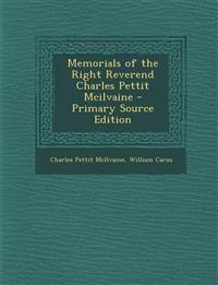 Memorials of the Right Reverend Charles Pettit McIlvaine - Primary Source Edition