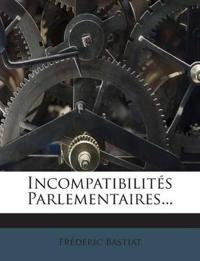 Incompatibilités Parlementaires...