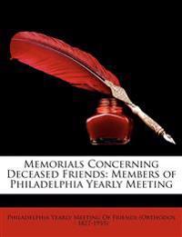 Memorials Concerning Deceased Friends: Members of Philadelphia Yearly Meeting