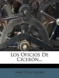 Los Oficios de Ciceron...
