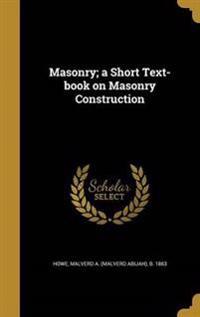 MASONRY A SHORT TEXT-BK ON MAS