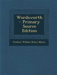 Wordsworth - Primary Source Edition