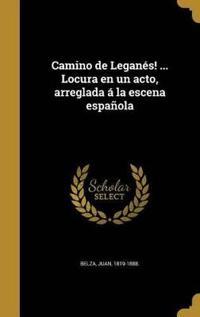 SPA-CAMINO DE LEGANES LOCURA E
