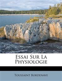 Essai Sur La Physiologie
