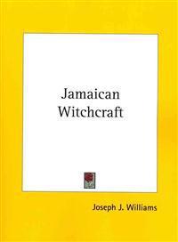 Jamaican Witchcraft