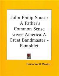 John Philip Sousa: