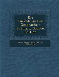 Die Tuskulanischen Gesprache
