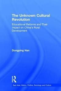 The Unknown Cultural Revolution