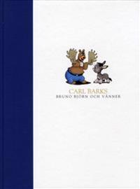 Carl Barks : Bruno björn och vänner