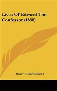 Lives of Edward the Confessor