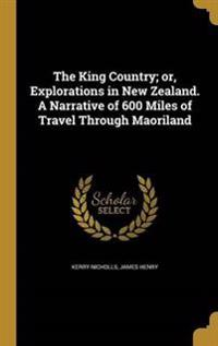 KING COUNTRY OR EXPLORATIONS I