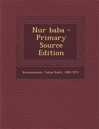 Nur Baba - Primary Source Edition