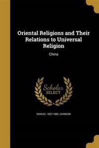 ORIENTAL RELIGIONS & THEIR REL
