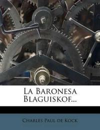 La Baronesa Blaguiskof...