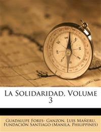 La Solidaridad, Volume 3