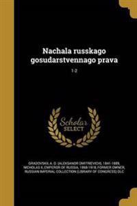RUS-NACHALA RUSSKAGO GOSUDARST