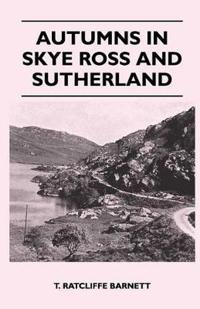 Autumns in Skye Ross and Sutherland