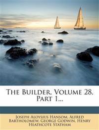 The Builder, Volume 28, Part 1...