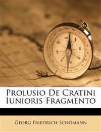Prolusio De Cratini Iunioris Fragmento