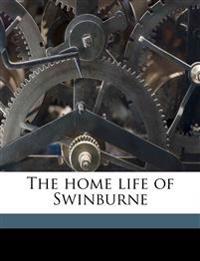 The home life of Swinburne
