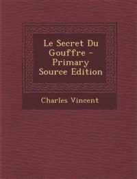 Le Secret Du Gouffre