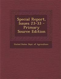 Special Report, Issues 23-33