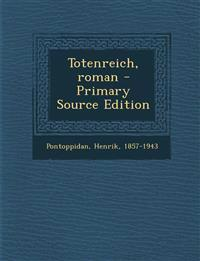 Totenreich, Roman - Primary Source Edition