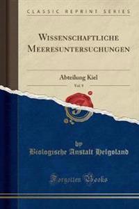 Wissenschaftliche Meeresuntersuchungen, Vol. 9