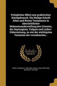 GER-POLYGLOTTEN-BIBEL ZUM PRAK
