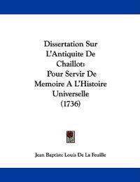Dissertation Sur L'antiquite De Chaillot