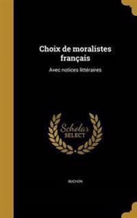 FRE-CHOIX DE MORALISTES FRANCA