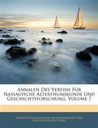 Annalen des Vereins für Nassauische Alterthumskunde und Geschichtsforschung.
